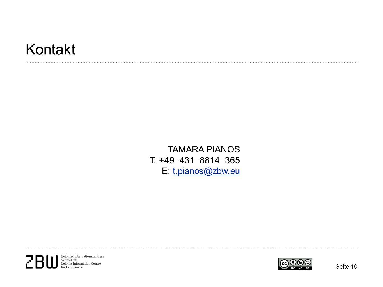 TAMARA PIANOS T: +49–431–8814–365 E: t.pianos@zbw.eut.pianos@zbw.eu Seite 10 Kontakt