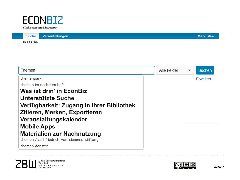 Seite 3 EconBiz enthält Publikationen 6 Mio.Aufsätze 3 Mio.
