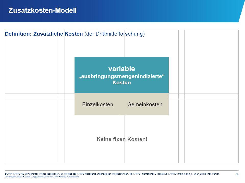 """9 © 2014 KPMG AG Wirtschaftsprüfungsgesellschaft, ein Mitglied des KPMG-Netzwerks unabhängiger Mitgliedsfirmen, die KPMG International Cooperative (""""K"""