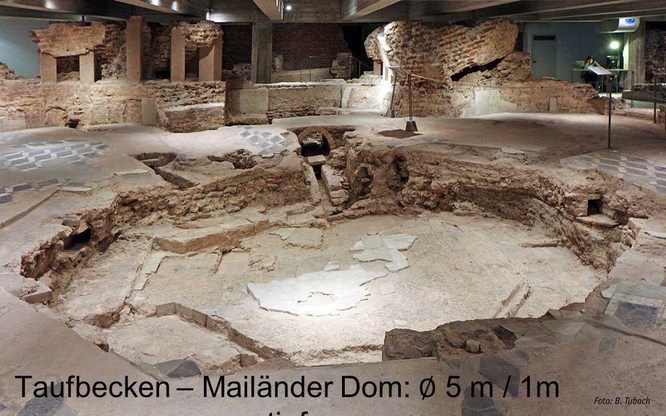 Taufbecken – Mailänder Dom: ∅ 5 m / 1m tief
