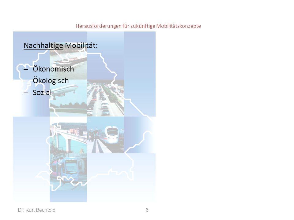 Herausforderungen für zukünftige Mobilitätskonzepte Aktuelle Trends: – Neue, regenerative Energiequellen – Höhere Umweltanforderungen – Sharing/Pooling – Entemotionalisierung des Autos – Zunehmende Bedeutung von IT – Demographische Herausforderungen – Zunehmende Urbanisierung – Internethandel – Mobilität als Dienstleistung (z.