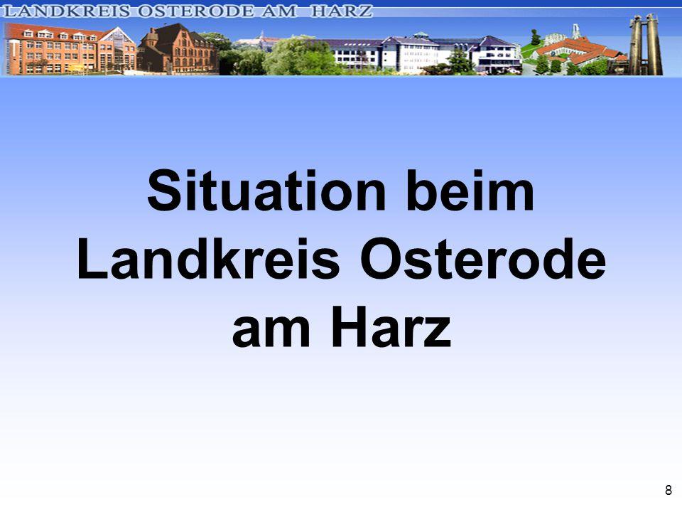 8 Situation beim Landkreis Osterode am Harz