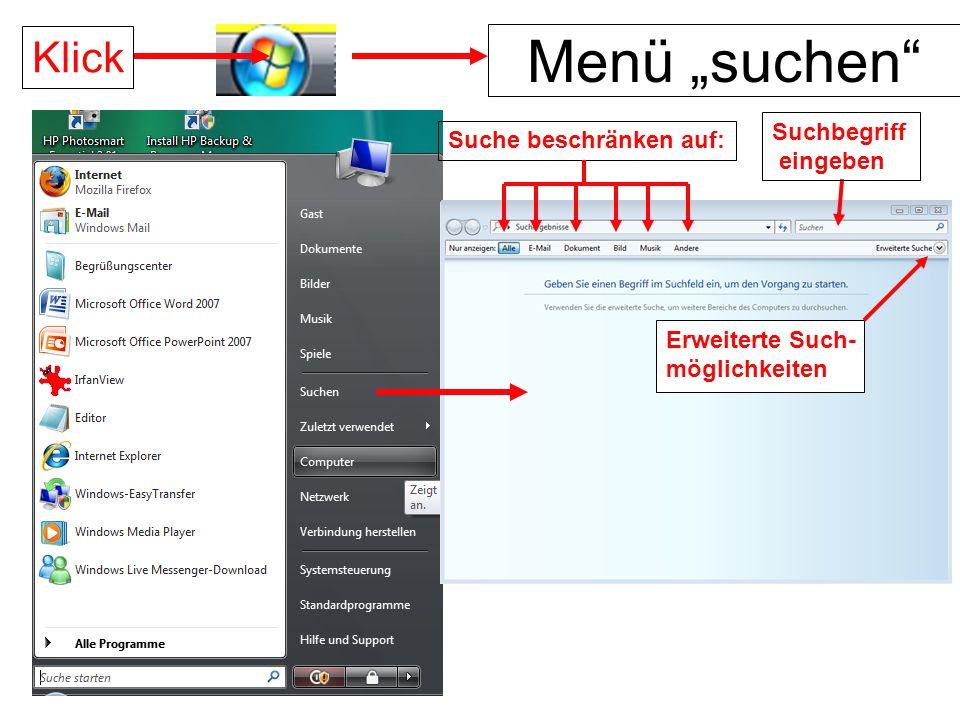 """Menü """"suchen"""" Klick Suchbegriff eingeben Erweiterte Such- möglichkeiten Suche beschränken auf:"""