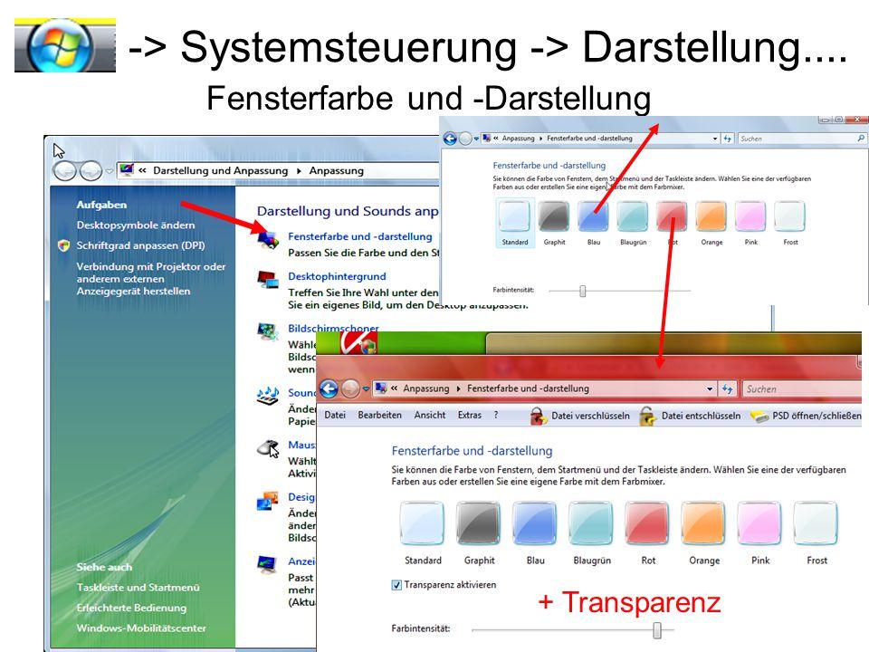 -> Systemsteuerung -> Darstellung.... Fensterfarbe und -Darstellung + Transparenz