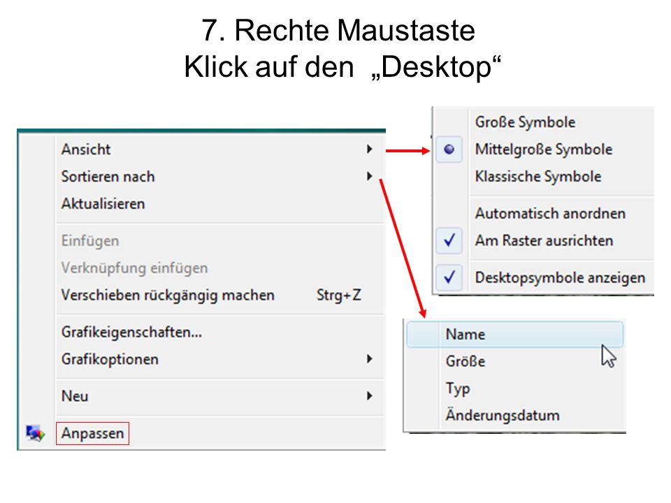 """7. Rechte Maustaste Klick auf den """"Desktop"""""""