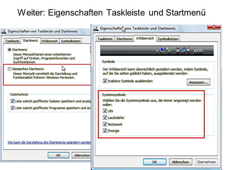 Weiter: Eigenschaften Taskleiste und Startmenü