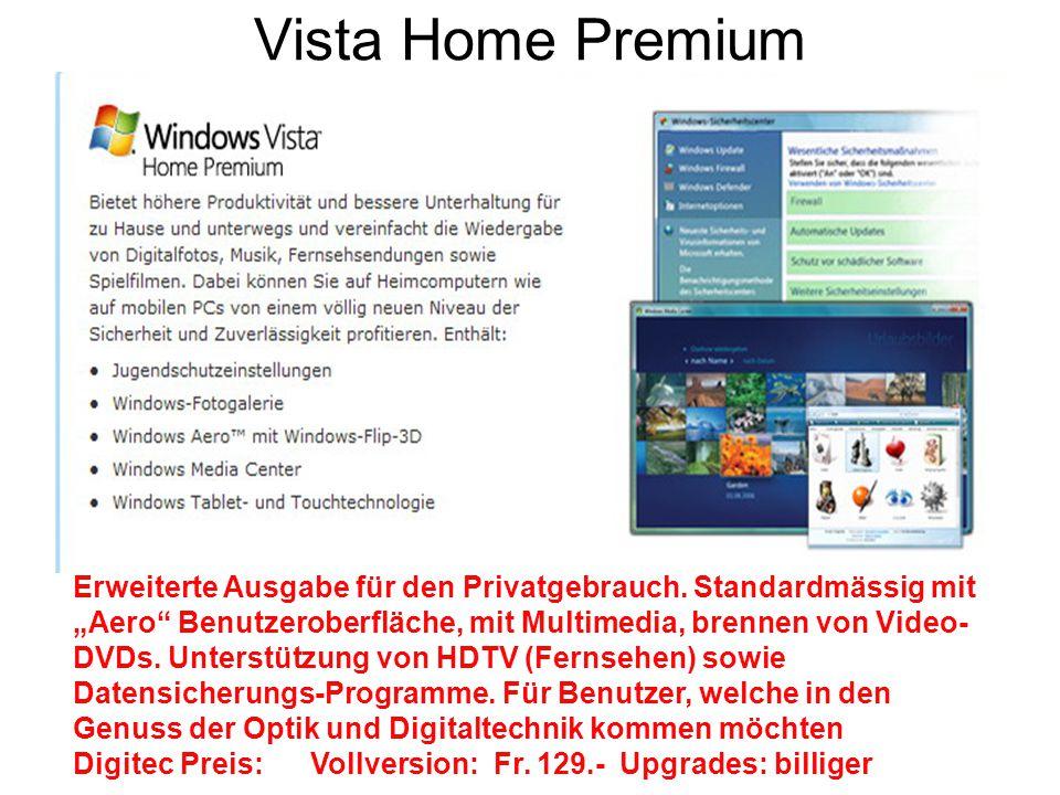 """Vista Home Premium Erweiterte Ausgabe für den Privatgebrauch. Standardmässig mit """"Aero"""" Benutzeroberfläche, mit Multimedia, brennen von Video- DVDs. U"""