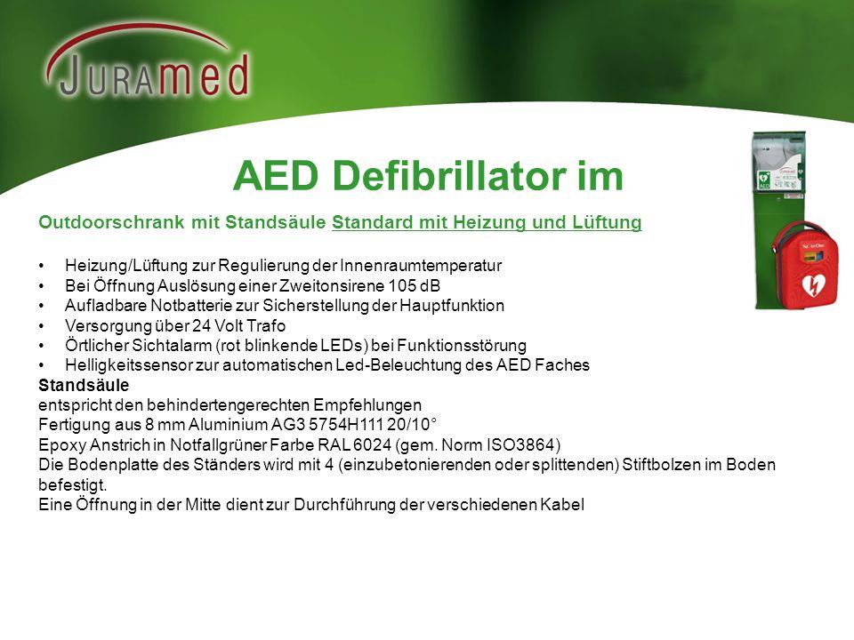 AED Defibrillator im Outdoorschrank mit Standsäule Standard mit Heizung und Lüftung Heizung/Lüftung zur Regulierung der Innenraumtemperatur Bei Öffnun
