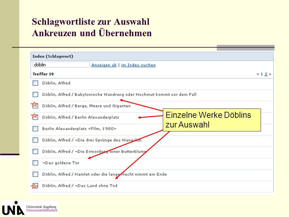 Schlagwortliste zur Auswahl Ankreuzen und Übernehmen alles über Döblin