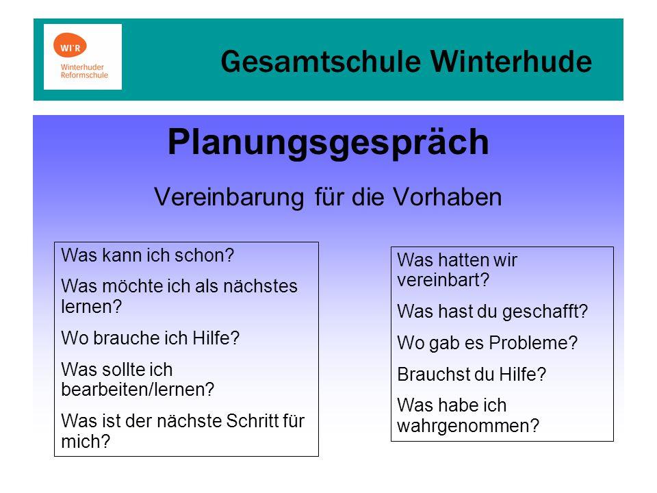 Gesamtschule Winterhude Planungsgespräch Vereinbarung für die Vorhaben Was kann ich schon.
