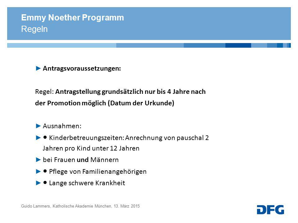 Emmy Noether Programm ► Antragsvoraussetzungen: Regel: Antragstellung grundsätzlich nur bis 4 Jahre nach der Promotion möglich (Datum der Urkunde) ► A