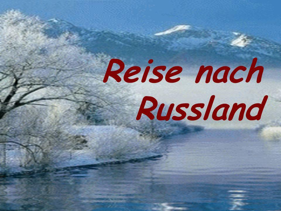 Reise nach Russland