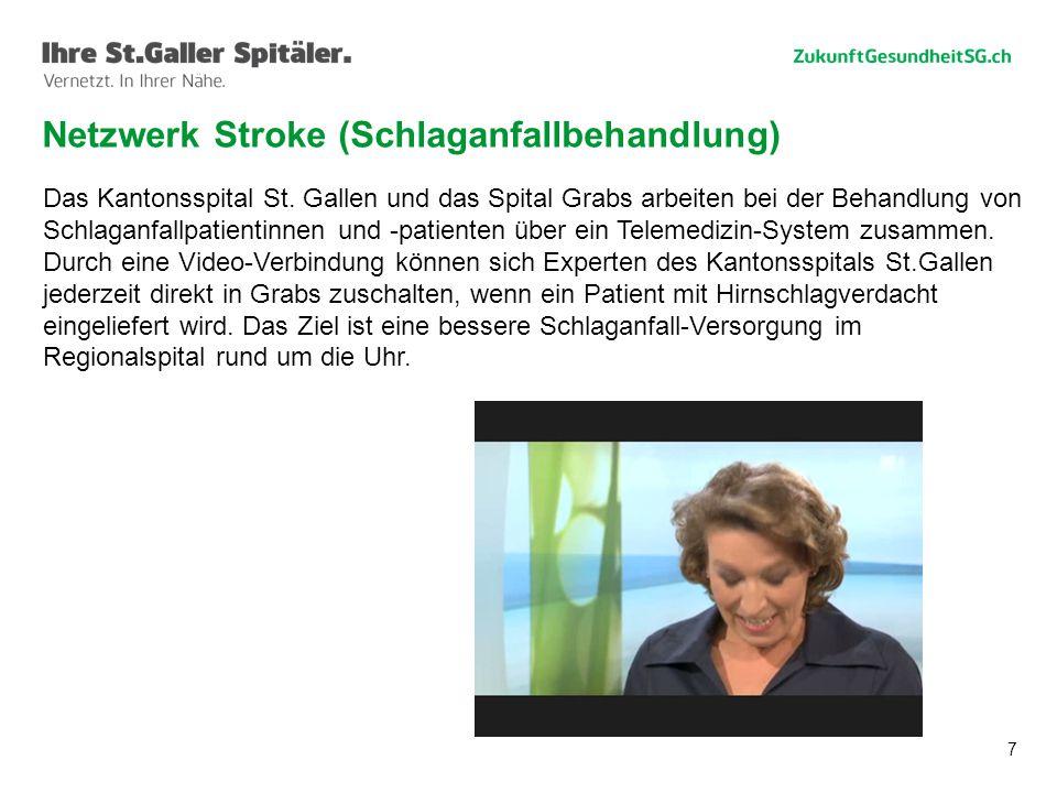 7 Das Kantonsspital St. Gallen und das Spital Grabs arbeiten bei der Behandlung von Schlaganfallpatientinnen und -patienten über ein Telemedizin-Syste