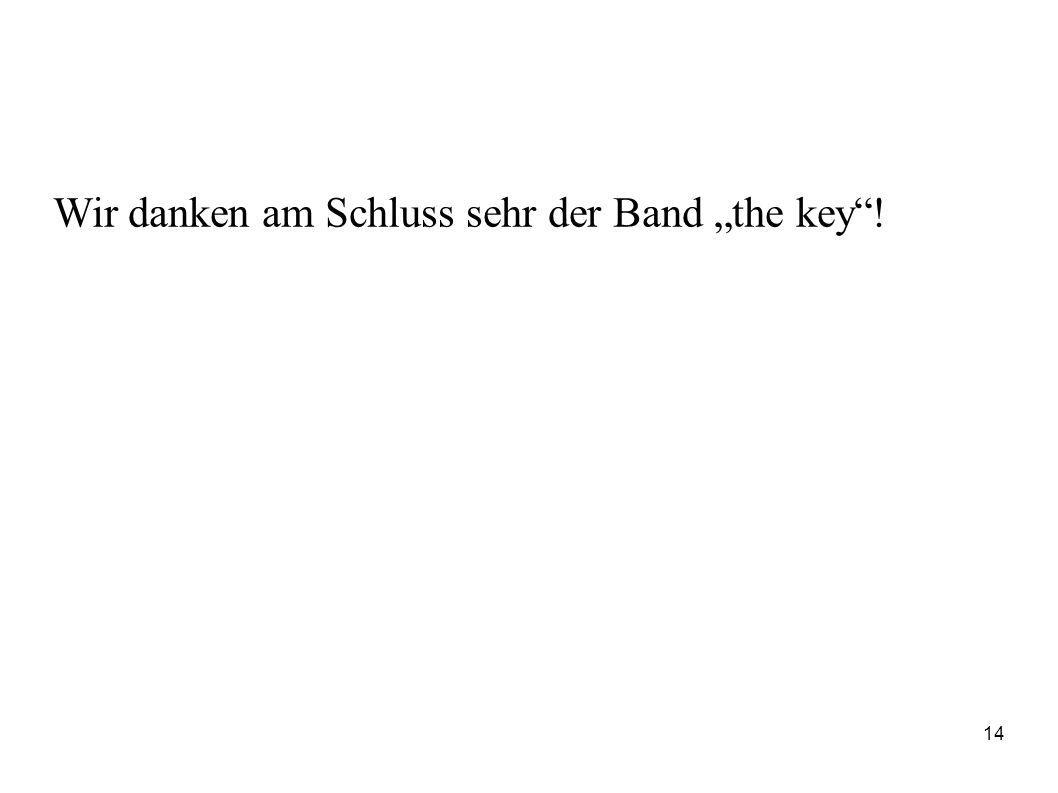 """Wir danken am Schluss sehr der Band """"the key""""! 14"""