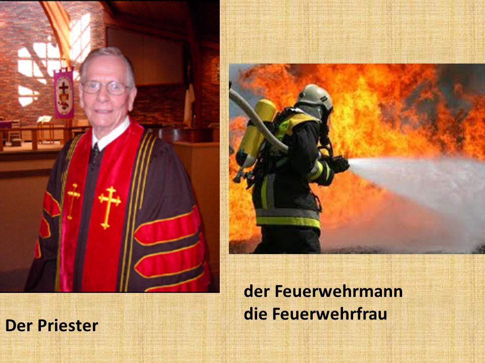 Der Priester der Feuerwehrmann die Feuerwehrfrau