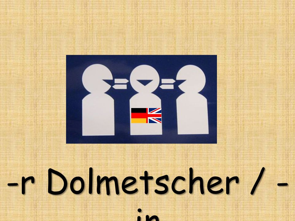 -r Dolmetscher / - in