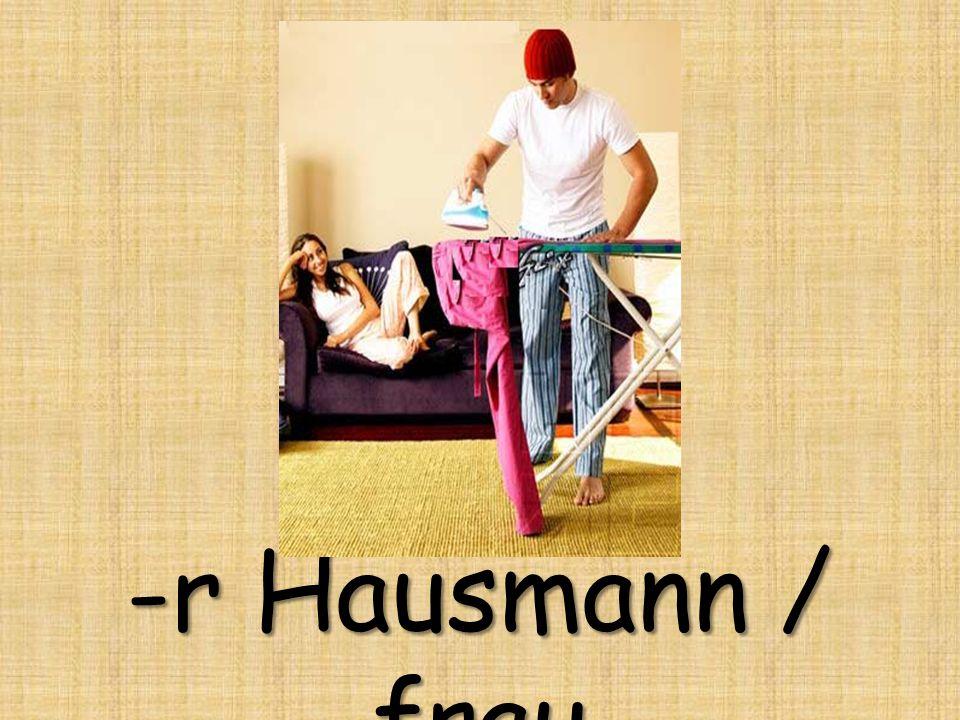 -r Hausmann / frau