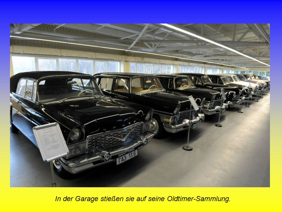 In der Garage stießen sie auf seine Oldtimer-Sammlung.