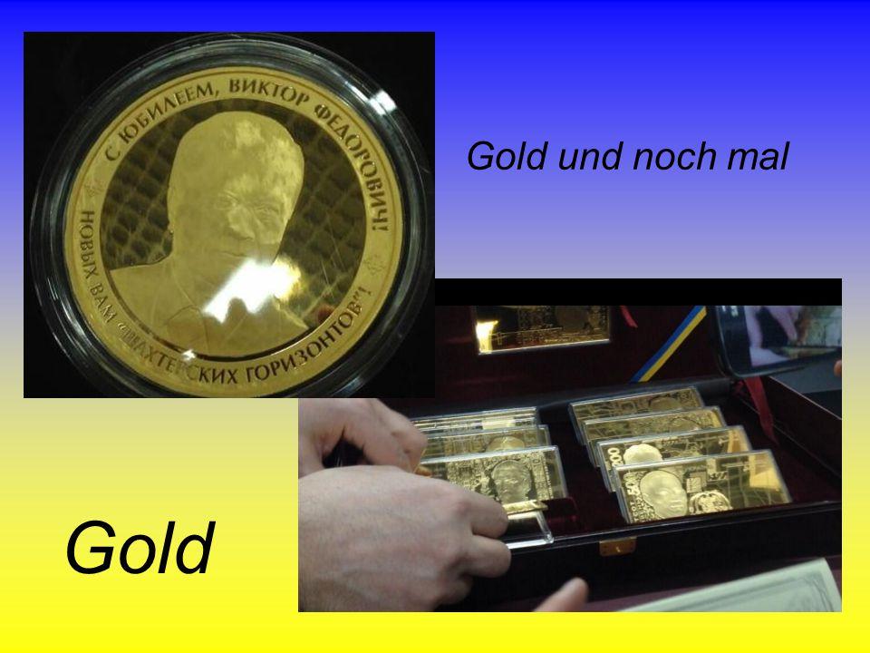 Gold und noch mal Gold