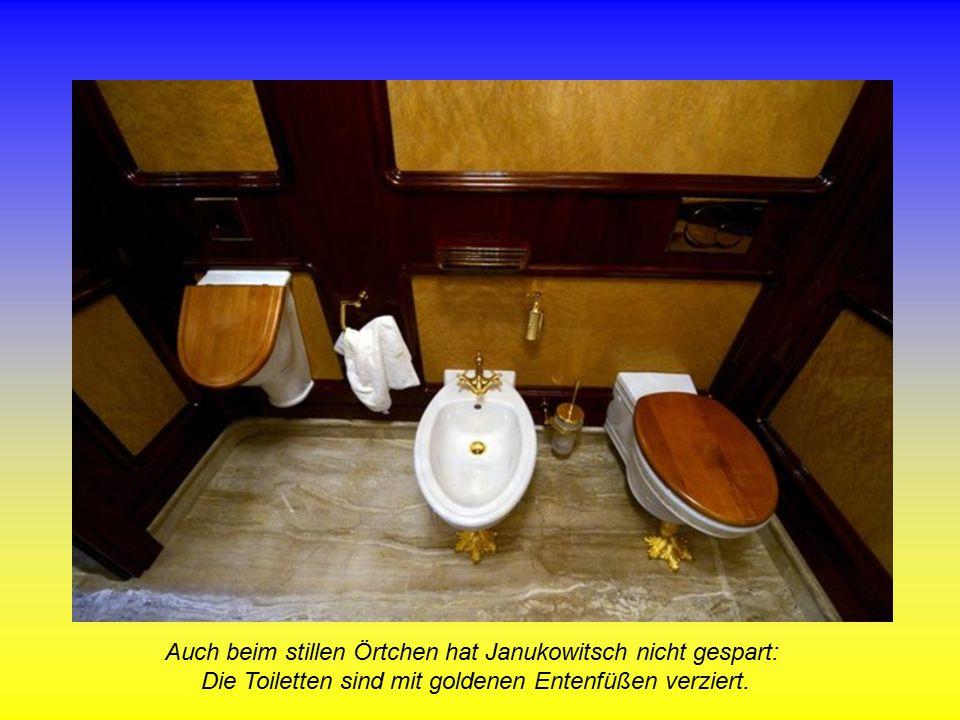 Auch beim stillen Örtchen hat Janukowitsch nicht gespart: Die Toiletten sind mit goldenen Entenfüßen verziert.