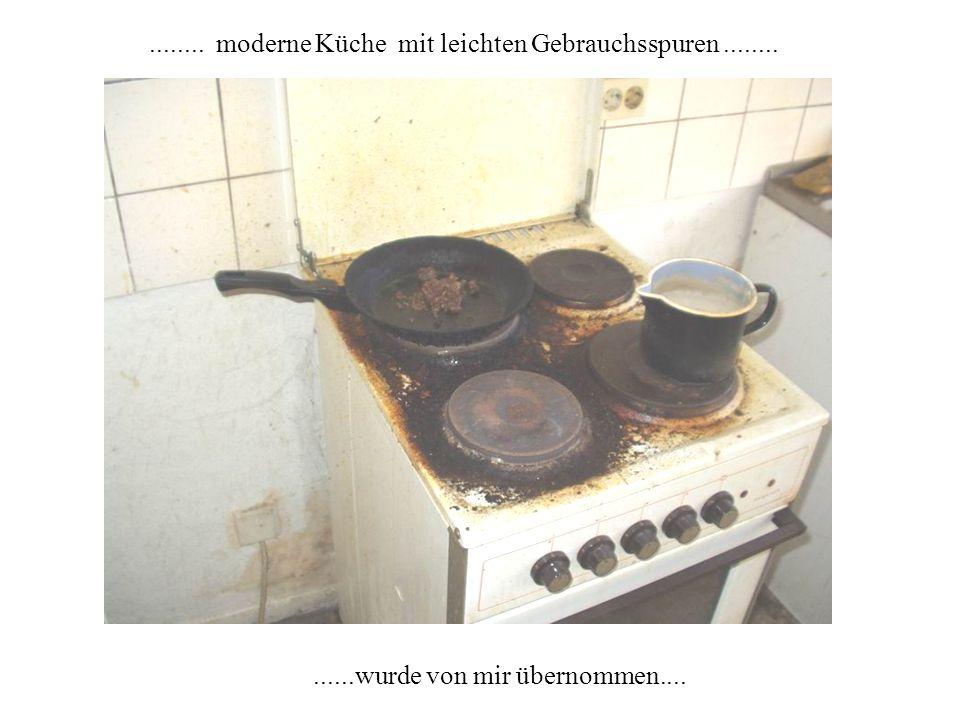 ......wurde von mir übernommen............ moderne Küche mit leichten Gebrauchsspuren........
