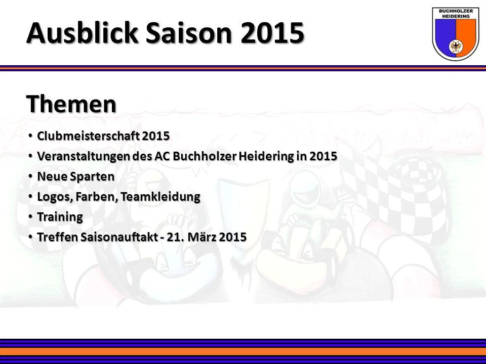 Themen Clubmeisterschaft 2015 Clubmeisterschaft 2015 Veranstaltungen des AC Buchholzer Heidering in 2015 Veranstaltungen des AC Buchholzer Heidering i