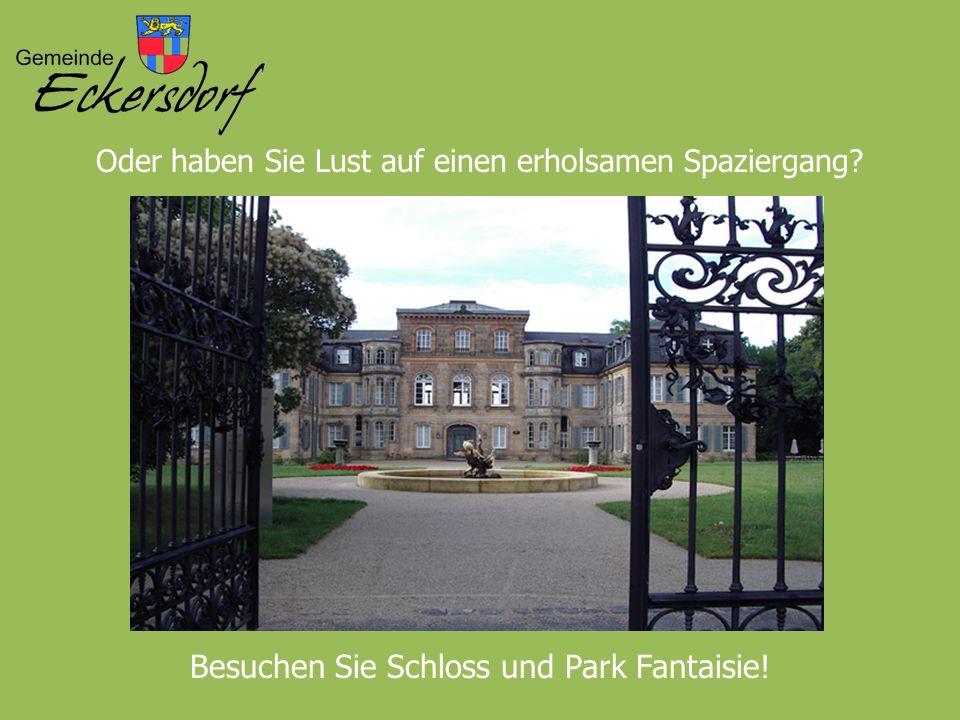 Oder haben Sie Lust auf einen erholsamen Spaziergang? Besuchen Sie Schloss und Park Fantaisie!