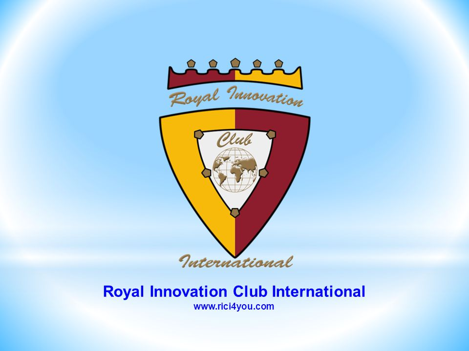 Royal Innovation Club International www.rici4you.com