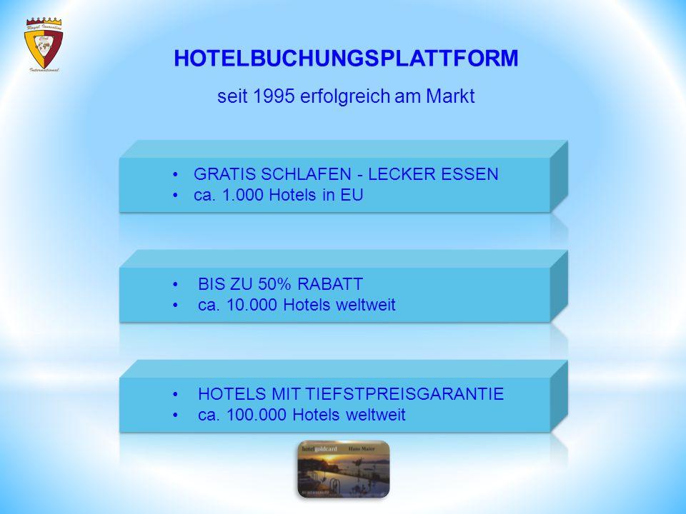 GRATIS SCHLAFEN - LECKER ESSEN ca. 1.000 Hotels in EU BIS ZU 50% RABATT ca. 10.000 Hotels weltweit HOTELS MIT TIEFSTPREISGARANTIE ca. 100.000 Hotels w