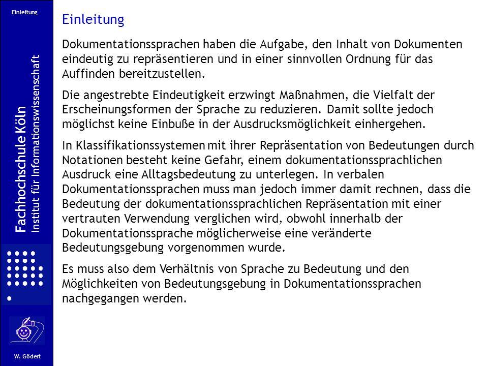 Einleitung Fachhochschule Köln Institut für Informationswissenschaft W.