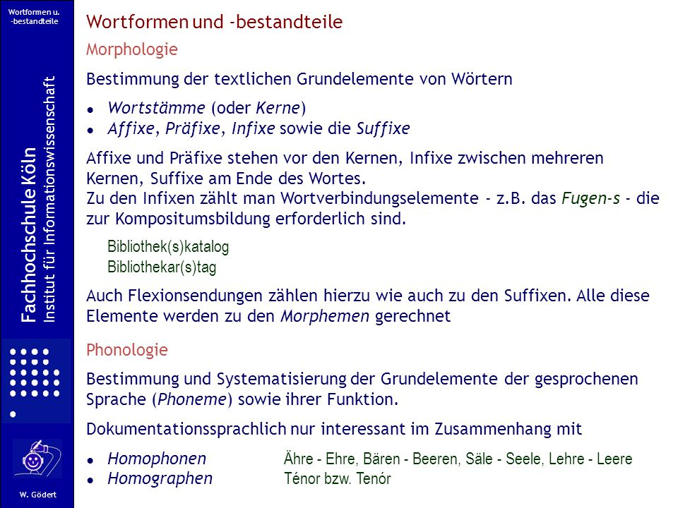 Wortformen u.-bestandteile Fachhochschule Köln Institut für Informationswissenschaft W.