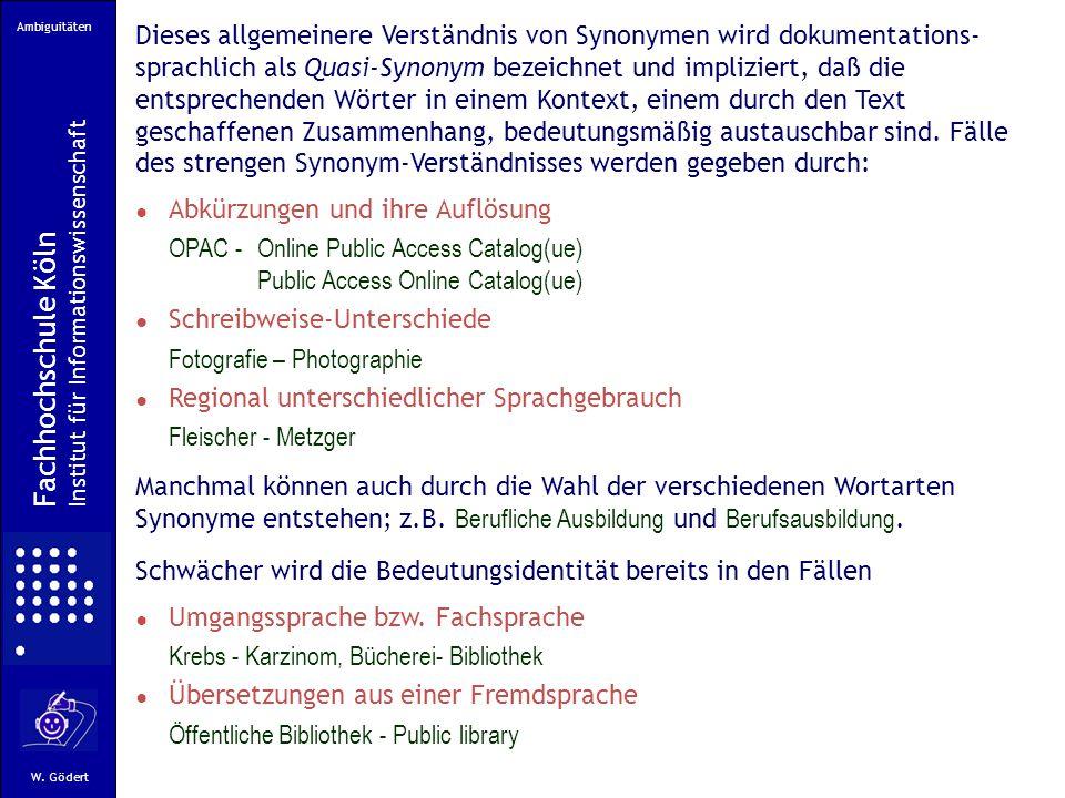 Ambiguitäten Fachhochschule Köln Institut für Informationswissenschaft W.