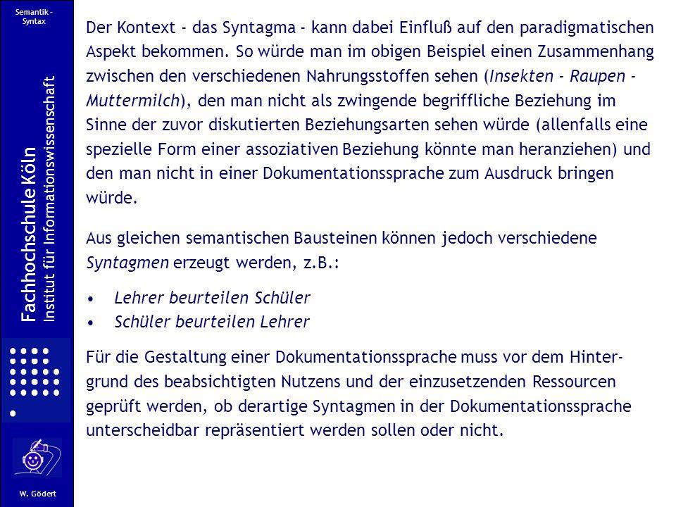 Semantik - Syntax Fachhochschule Köln Institut für Informationswissenschaft W.