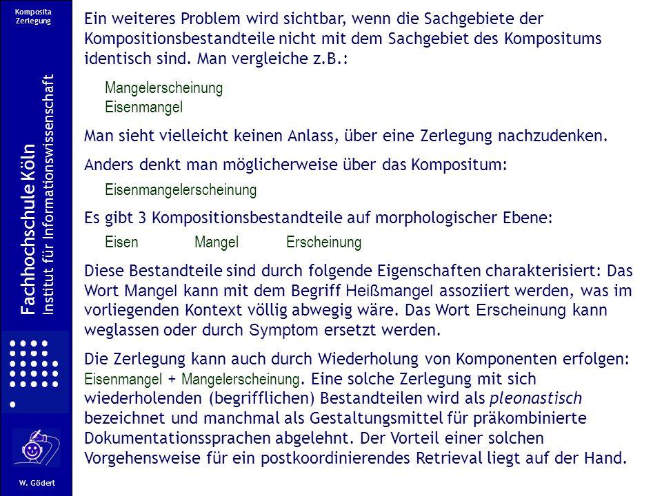 Komposita Zerlegung Fachhochschule Köln Institut für Informationswissenschaft W.