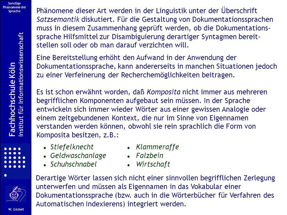 Sonstige Phänomene der Sprache Fachhochschule Köln Institut für Informationswissenschaft W.