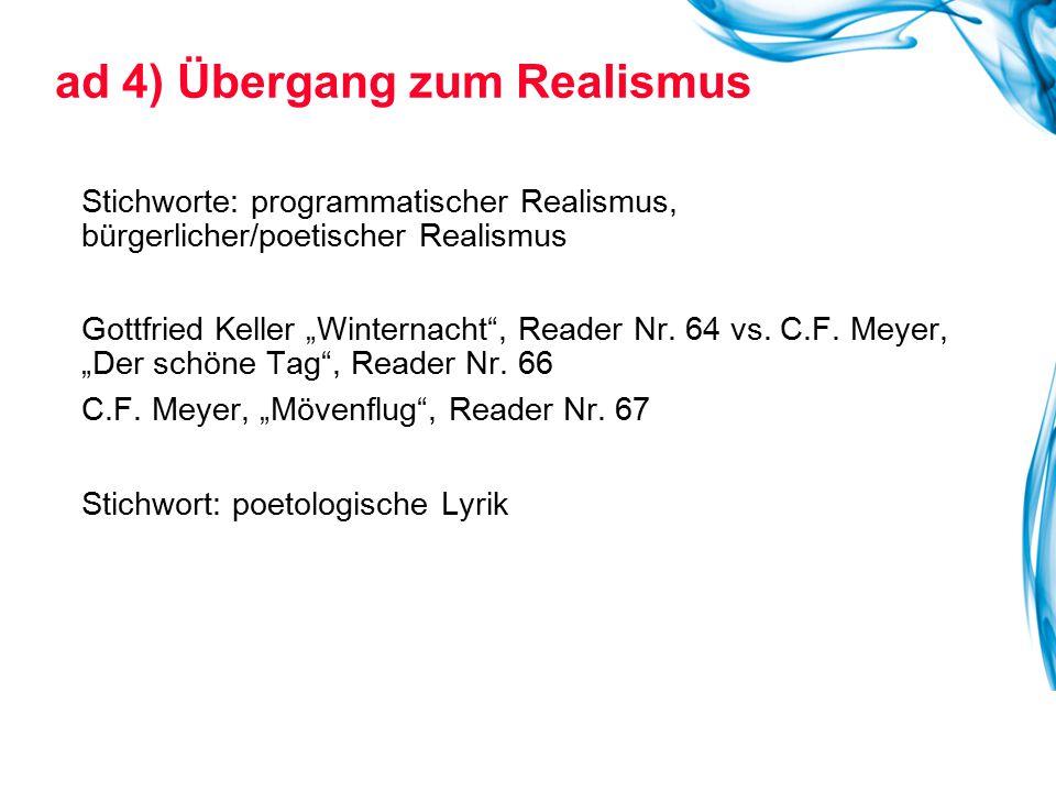 """ad 4) Übergang zum Realismus Stichworte: programmatischer Realismus, bürgerlicher/poetischer Realismus Gottfried Keller """"Winternacht"""", Reader Nr. 64 v"""