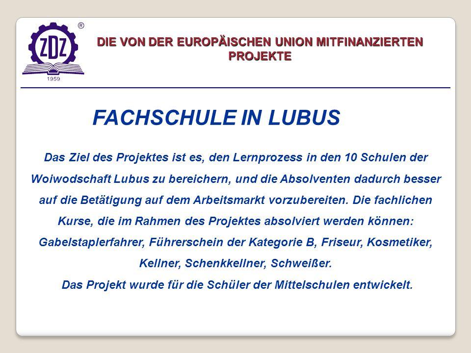 Das Ziel des Projektes ist es, den Lernprozess in den 10 Schulen der Woiwodschaft Lubus zu bereichern, und die Absolventen dadurch besser auf die Betätigung auf dem Arbeitsmarkt vorzubereiten.