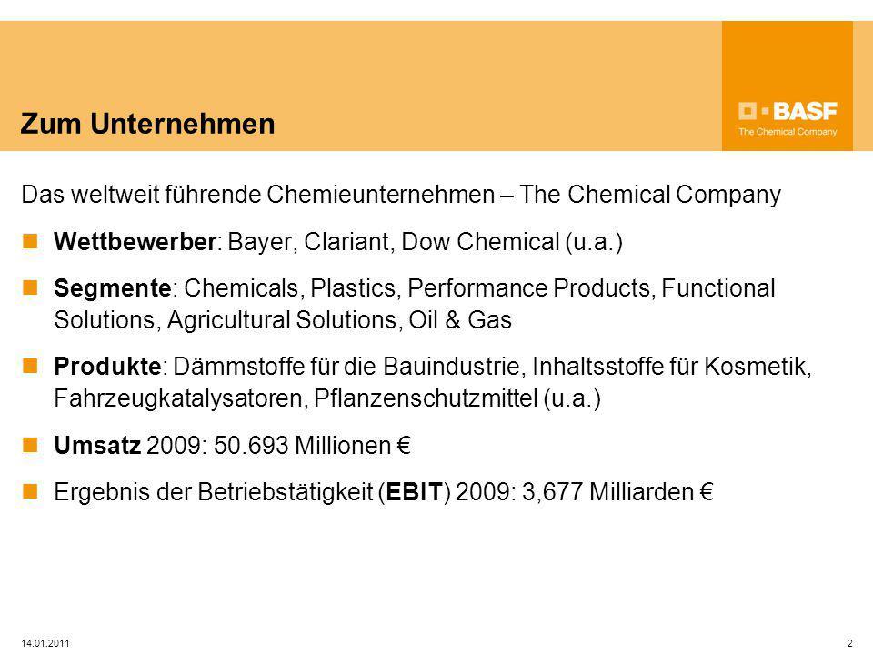 Zum Unternehmen Das weltweit führende Chemieunternehmen – The Chemical Company Wettbewerber: Bayer, Clariant, Dow Chemical (u.a.) Segmente: Chemicals,