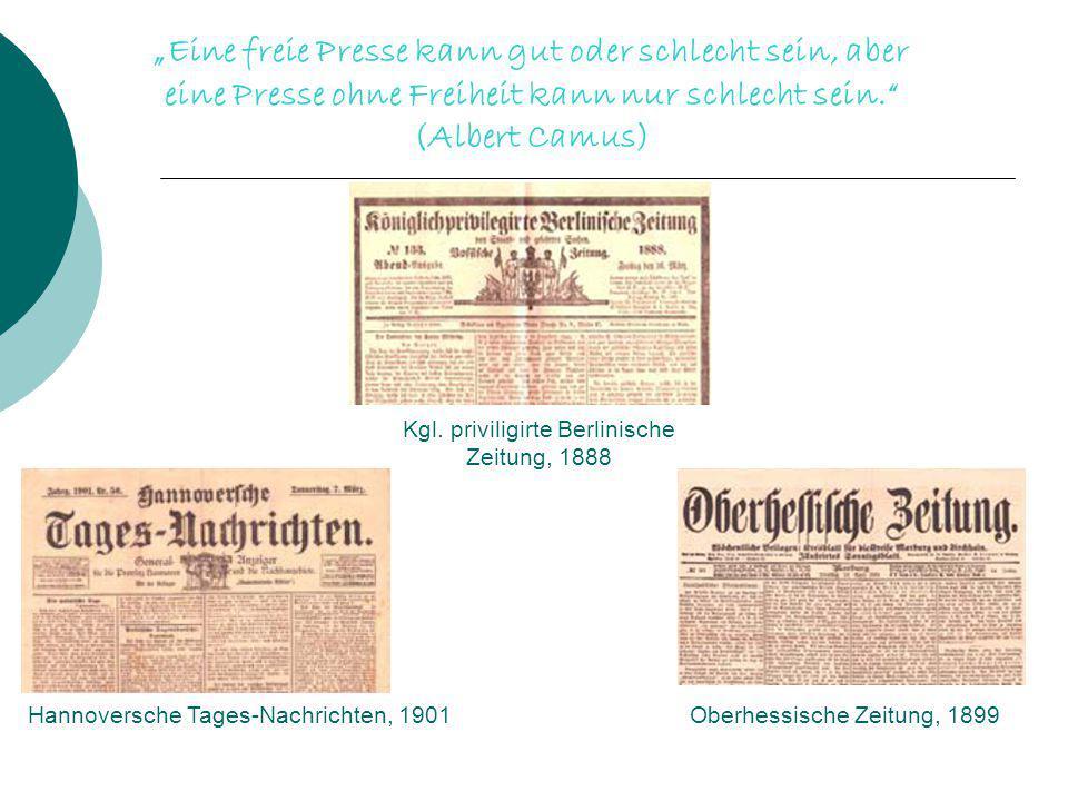 """""""Eine freie Presse kann gut oder schlecht sein, aber eine Presse ohne Freiheit kann nur schlecht sein."""" (Albert Camus) Kgl. priviligirte Berlinische Z"""