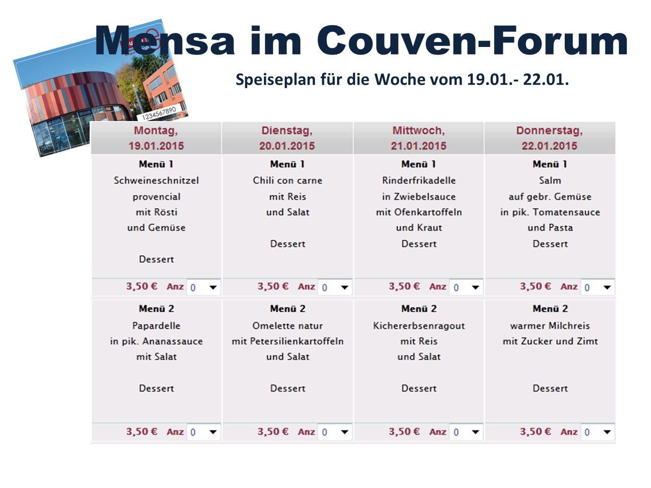 Mensa im Couven-Forum Speiseplan für die Woche vom 19.01.- 22.01.