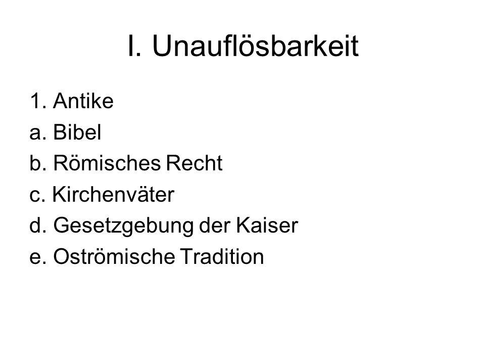 I.Unauflösbarkeit, 2.c.