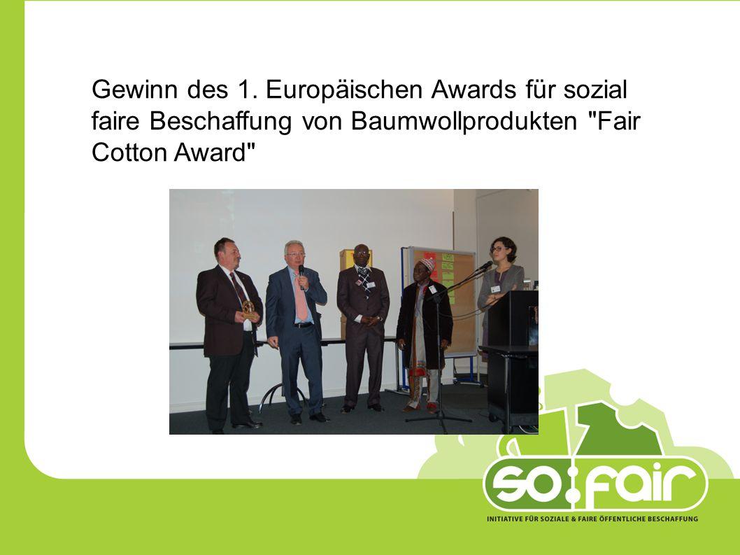 Gewinn des 1. Europäischen Awards für sozial faire Beschaffung von Baumwollprodukten