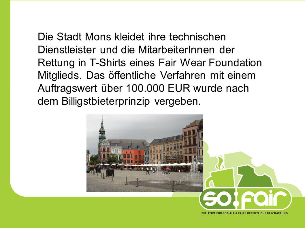 Die Stadt Mons kleidet ihre technischen Dienstleister und die MitarbeiterInnen der Rettung in T-Shirts eines Fair Wear Foundation Mitglieds.