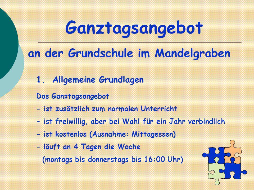 Ganztagsangebot an der Grundschule im Mandelgraben 1.