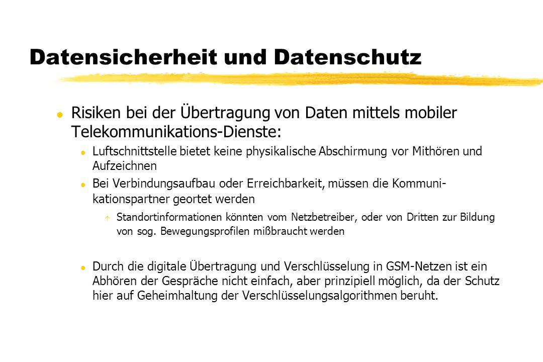 Datensicherheit und Datenschutz l Risiken bei der Übertragung von Daten mittels mobiler Telekommunikations-Dienste: l Luftschnittstelle bietet keine p