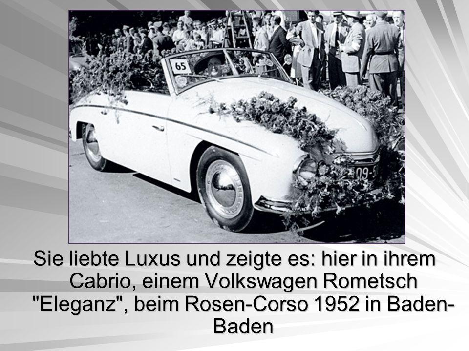 Sie liebte Luxus und zeigte es: hier in ihrem Cabrio, einem Volkswagen Rometsch Eleganz , beim Rosen-Corso 1952 in Baden- Baden