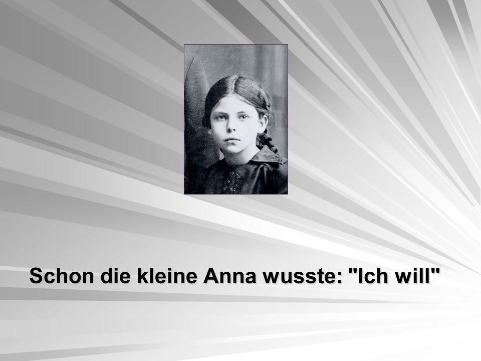 Schon die kleine Anna wusste: