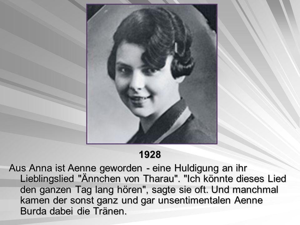 1928 1928 Aus Anna ist Aenne geworden - eine Huldigung an ihr Lieblingslied
