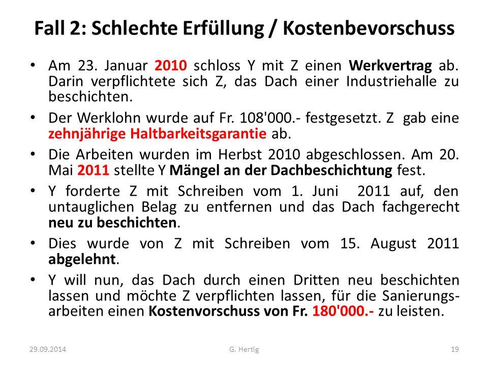Fall 2: Schlechte Erfüllung / Kostenbevorschuss Am 23.