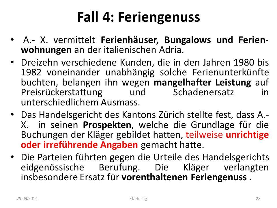 Fall 4: Feriengenuss A.- X.
